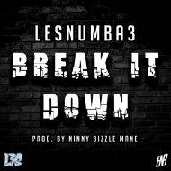 LesNumba3 - Break It Down (Original Mix)