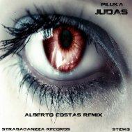 Piluka  - Judas (Alberto costas Remix)