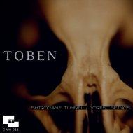 Toben - Shirogane Tunnel (Original Mix)