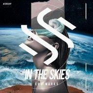 Edu Marks - In The Skies (Original Mix)