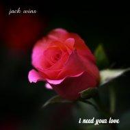 Jack Wins - I Need Your Love (Original Mix)