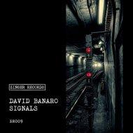 David Banaro - Signals (Original Mix)