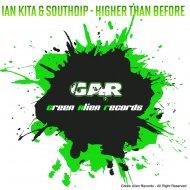 Ian Kita & Southdip - Higher Than Before (Original mix)
