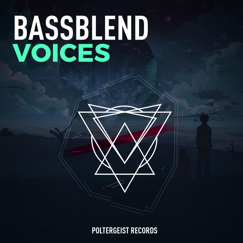 BASSBLEND - Voices (Original Mix)