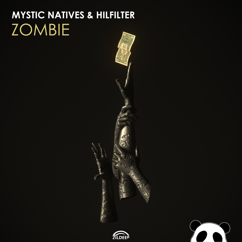 Hilfilter & Mystic Natives - Zombie (Original Mix)
