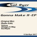 Sol-Ryzr - Always A Way (Original Mix)