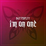 Butterflyy - I\'m On One (Original Mix)