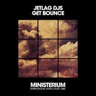 Jetlag DJs - Get Bounce (Instrumental Mix)
