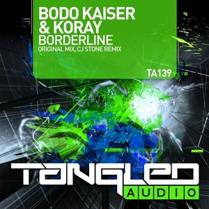 Bodo Kaiser & KoRay - Borderline  (CJ Stone Remix)