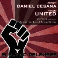 Daniel Cesana - United  ((Border Control Remix))