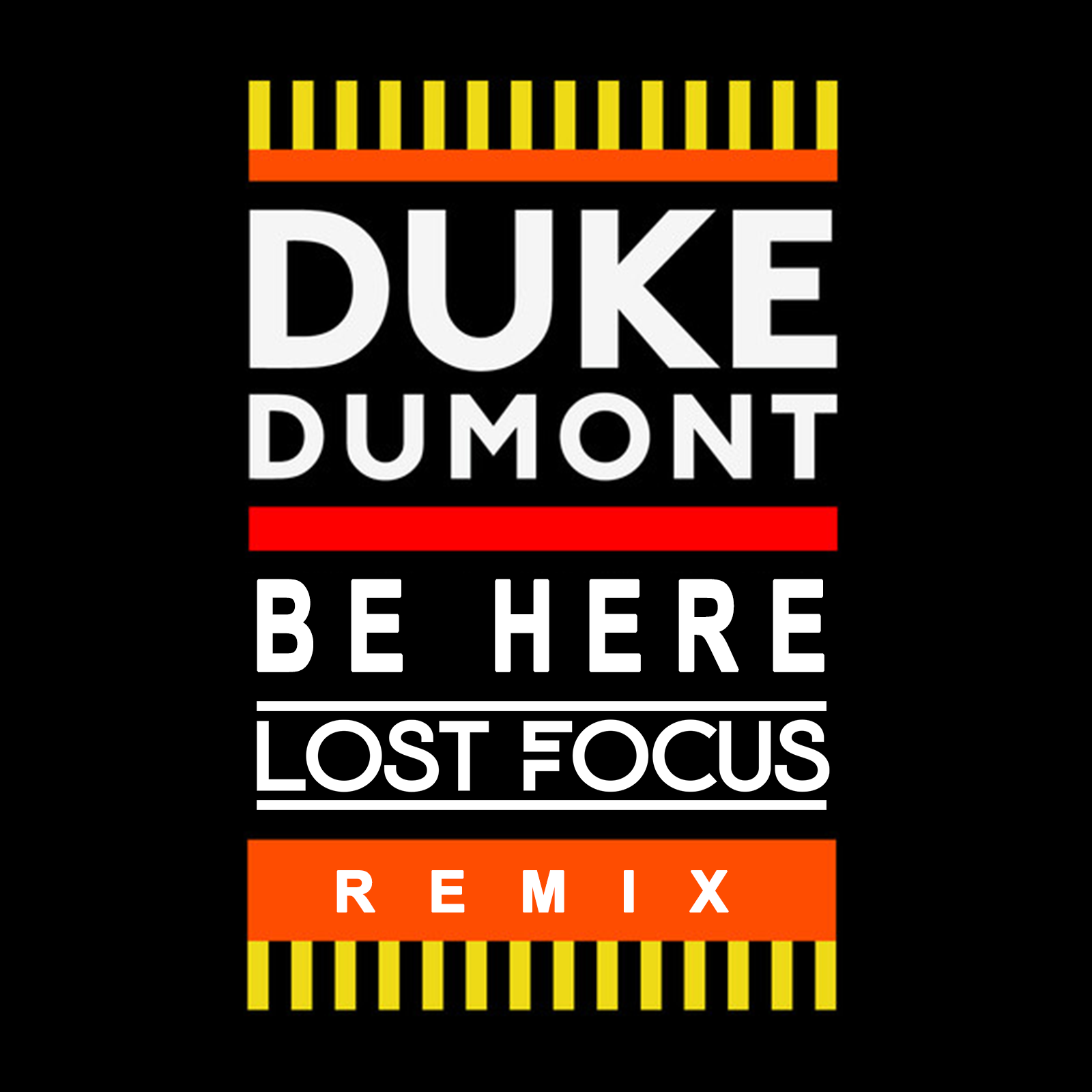 Duke Dumont - Be Here  (Lost Focus Remix)