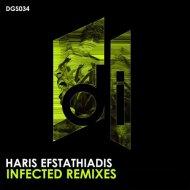Haris Efstathiadis - Infected (Nick Mason Remix)