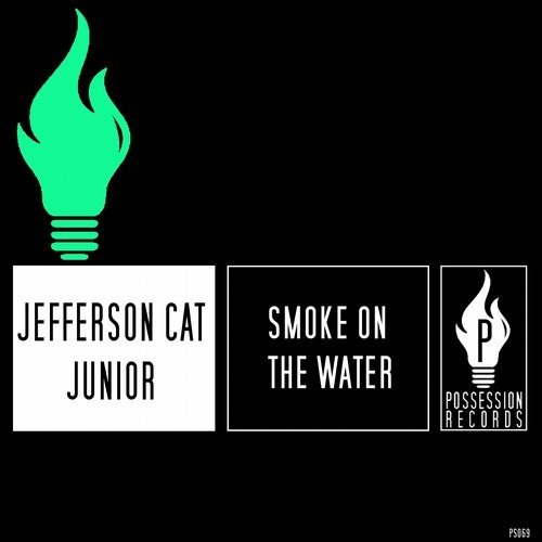 Jefferson Cat Junior - Smoke on the Water (Deep House Remix)