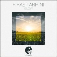 Firas Tarhini - Glow (Original Mix)