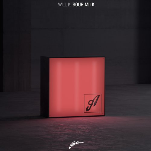 Will K - Sour Milk  (Extended Mix)