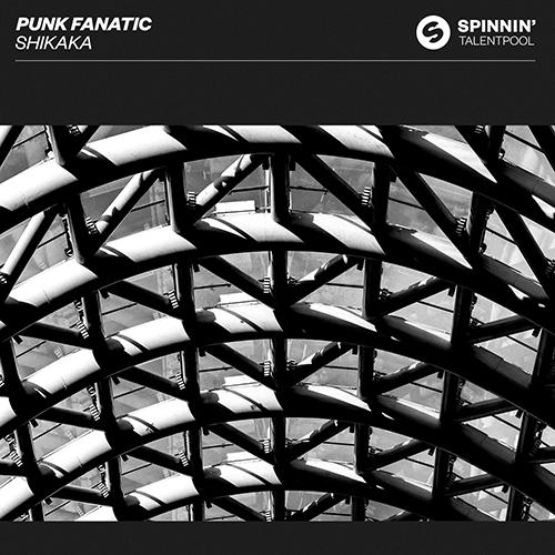 Punk Fanatic - Shikaka  (Extended Mix)