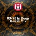 Dj Rule3 - 80-90 In Deep House Mix ()