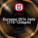 Dj Rule3 - Europop 2016 Jieto (115-124bpm) ()