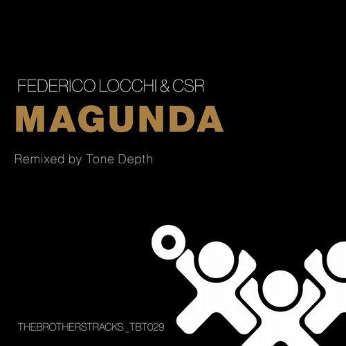 Federico Locchi & CSR - Magunda  (Tone Depth Remix)