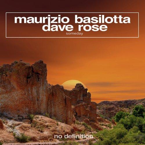 Dave Rose & Maurizio Basilotta - Someday (Original Club Mix)