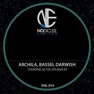 Bassel Darwish, Archila - Ma Shit (Original Mix) (Ma Shit (Original Mix))