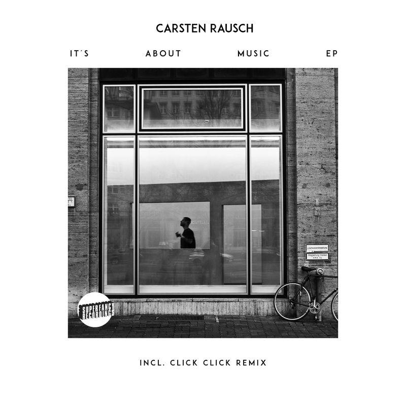 Carsten Rausch - It\'s About Music (Original Mix) (It\'s About Music (Original Mix))