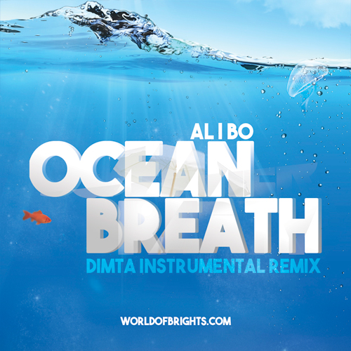 al l bo - Ocean Breath (DIMTA Instrumental Remix)