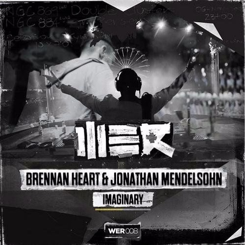 Brennan Heart & Jonathan Mendelsohn -  Imaginary  (Airwaze & UltraBooster Bootleg Mix Edit)