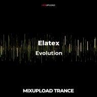 Elatex - Evolution (Original mix)