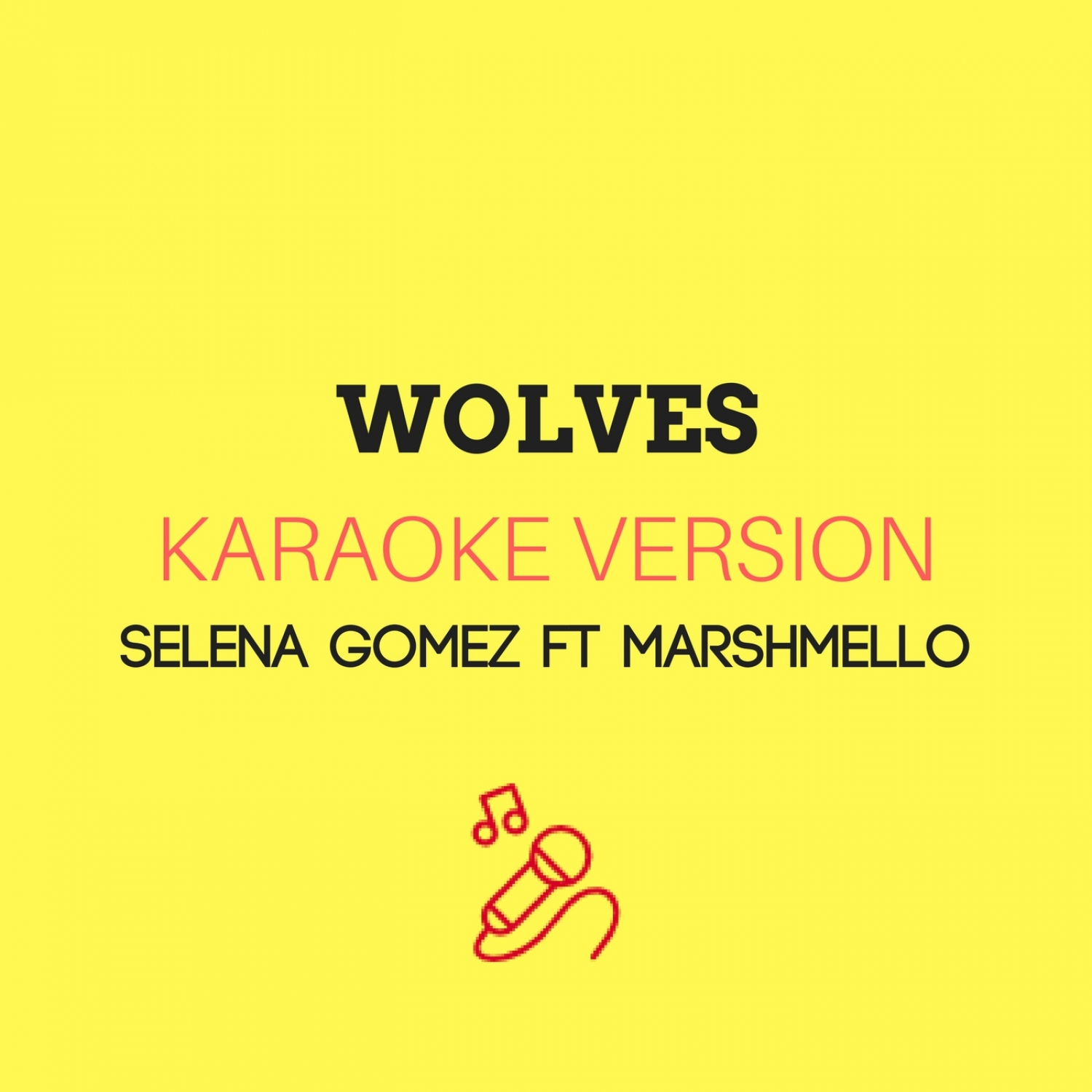 JMKaraoke - Wolves (Karaoke Version)