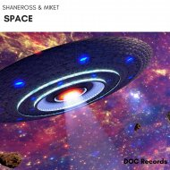 ShaneRoss & MikeT - Space (Dream Version) (Original Mix)