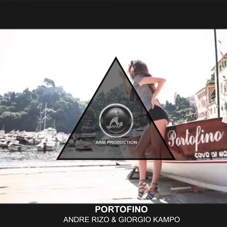 Andre Rizo & Giorgio Kampo - Portofino (Original mix)