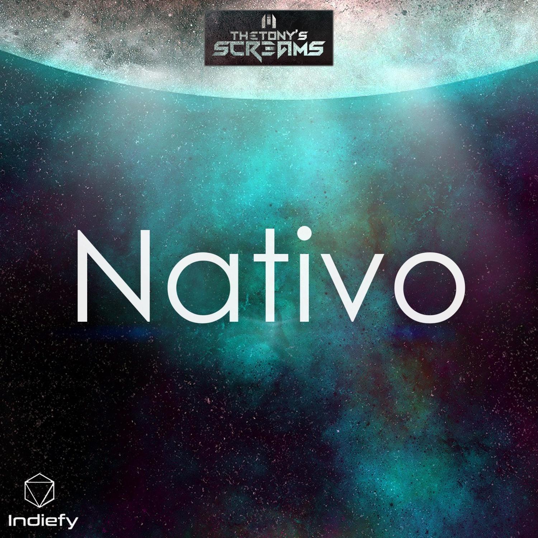 TheTony\'s Screams - Nativo (Original Mix)