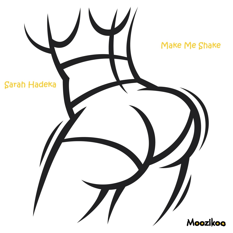 Sarah Hadeka - Make Me Shake (Original Mix)