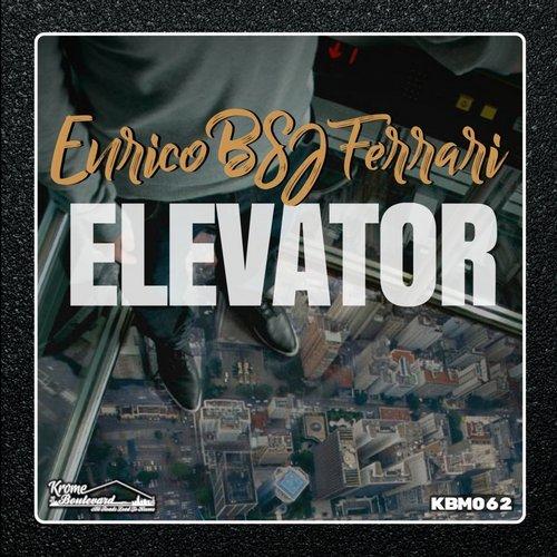 Enrico BSJ Ferrari - Elevator (Original Mix)
