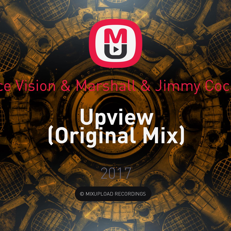Twice Vision & Marshall & Jimmy Cocaine - Upview (Original Mix)