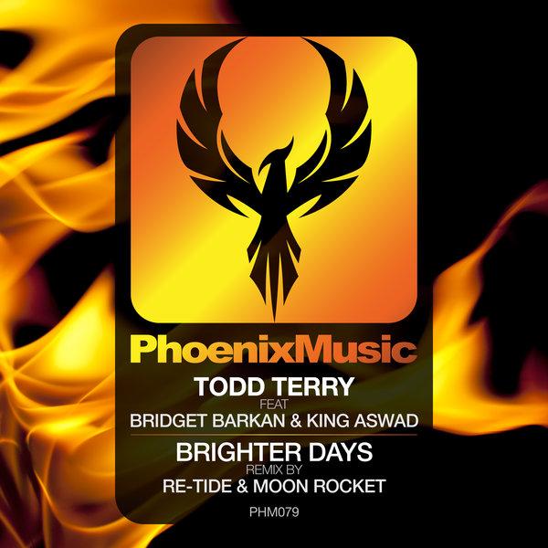 Todd Terry, Bridget Barkan, King Aswad - Brighter Days  (Re-Tide & Moon Rocket Remix)
