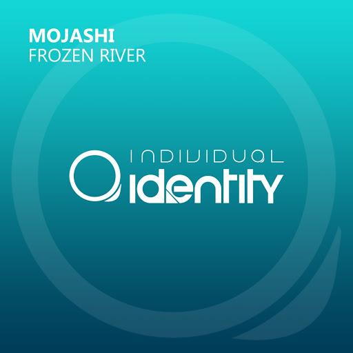 Mojashi - Frozen River (Original Mix)