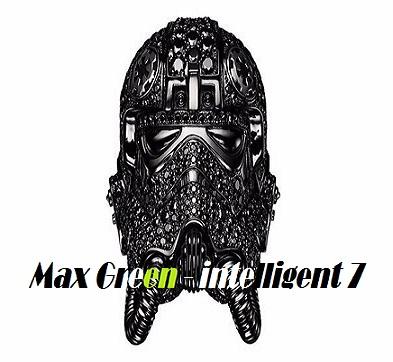 Max Green - intelligent 7 (Original Mix)