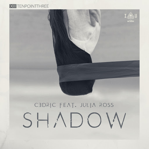 C3DRIC feat. Julia Ross - Shadow  (Original Mix)