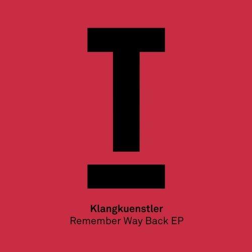 KlangKuenstler - Remember Way Back (Original Mix) ()