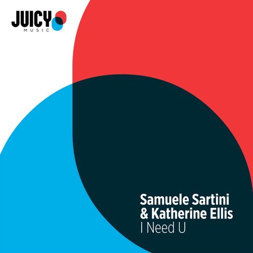 Samuele Sartini & Katherine Ellis - I Need U (Extended Mix)