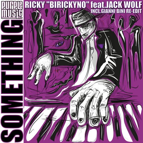 Ricky \'Birickyno\' feat. Jack Wolf - Something  (Ricky \'Birickyno\' Classic Vocal Mix)