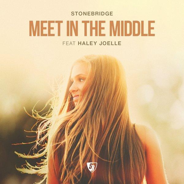 StoneBridge Ft. Haley Joelle - Meet In The Middle (StoneBridge Extended Mix)