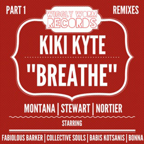 Jonny Montana, Craig Stewart, Dale Nortier, Kiki Kyte - Breathe  (Fabiolous Barker Disco Anthem)