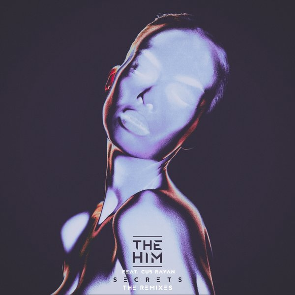 The Him - Secrets (The Him x Spada Remix)