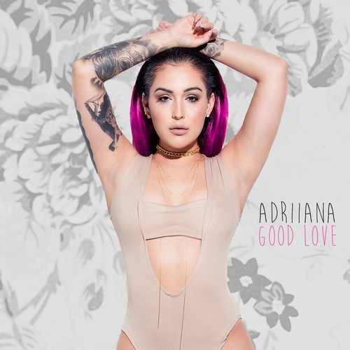 Adriiana  - Good Love (5&Dime Remix) ()