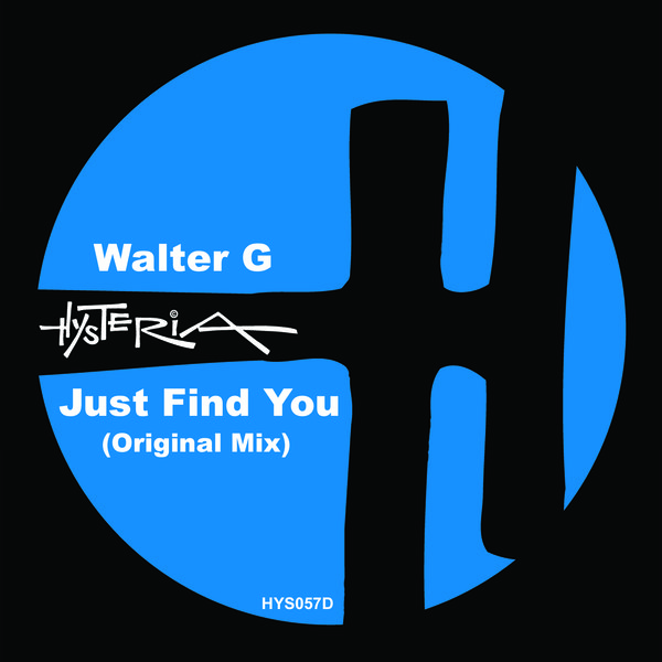 Walter G - Just Find You (Original Mix)