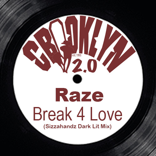 Raze - Break 4 Love (Sizzahandz DarkLit mix) ()