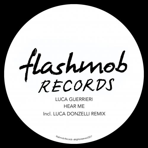Luca Guerrieri - Hear Me (Original Mix)